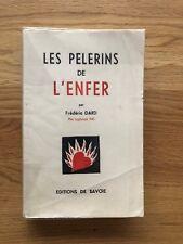 Frédéric Dard : Les Pèlerins de l'enfer, Première édition 1945, TBE