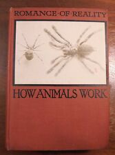 How Animals Work by F. Martin Duncan  1926 Hardcover