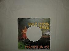 Praenestum 452 – Dolce Tenera Amica -Copertina Forata Per Disco Vinile 45 Giri