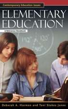 Elementary Education: A Reference Handbook by Deborah Harmon: New
