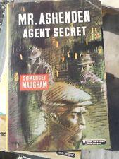 Somerset Maugham: Mr. Ashenden, agent secret/ Le Livre de Poche, 1965