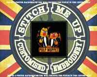 """Funny / Offensive style patch from our """"TIV"""" Range - PULP FICTION / MUPPETS"""