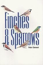 Finches and Sparrows : An Identification Guide by Peter Clement (2000,...