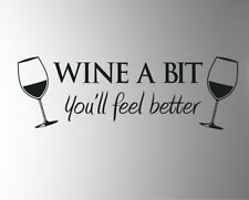 Wine-A-Bit Vinyl Wall Design Sticker decal stickers For Any Room
