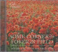 Some Corner Of A Foreign Field Poetry & Music Great War WWI CD Audio FASTPOST