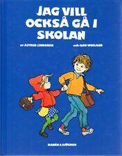 SCHWEDISCH,Astrid Lindgren,Jag vill också gå i skolan