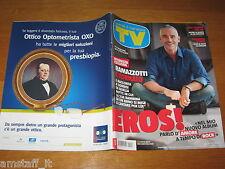 TV SORRISI E CANZONI=2012/47=EROS RAMAZZOTTI=CARMEN RUSSO=NERI MARCORE'=