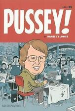 NEW Pussey! by Daniel Clowes