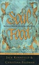 Soul Food: Stories to Nourish the Spirit and the Heart Kornfield, Jack Paperbac