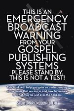 This Is an Emergency Broadcast Warning from Your Gospel Publishing Systems...