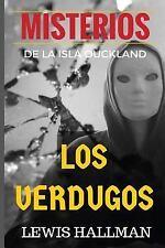 Novelas Cortas de Misterio: Los VERDUGOS : El Relato de un Asesino by Lewis...