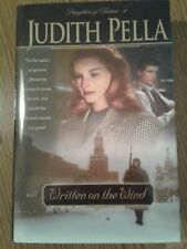 Daughters of Fortune: Written on the Wind Bk. 1 by Judith Pella (2001, Hardcove…