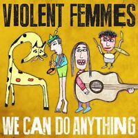 VIOLENT FEMMES - WE CAN DO ANYTHING  VINYL LP NEU