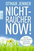 Nichtraucher now! von Otmar Jenner (2014, Taschenbuch)