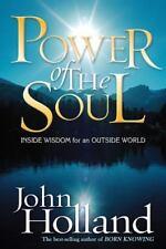 Power of the Soul: Inside Wisdom for an Outside World