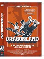 Dragonland - L'urlo di Chen che terrorizza ancora l'occidente (DVD - 2009) Nuovo