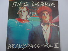 Tim & Debbie – Brainspace, Vol. II LP, Aus, Vinyl MINT