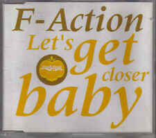 F Action-Lets Get Closer Baby cd maxi single