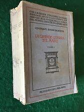 LA GRANDE GUERRA SUL MARE - Ettore Bravetta - Mondadori - 1925
