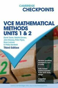 NEW  VCE Mathematical Methods Units 1 and 2 - Cambridge Checkpoints  By David Ty