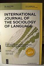 International Journal of Sociology of Language Paperback 2013 #219 New!