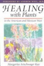 Healing With Plants in the American and Mexican West-ExLibrary