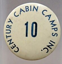 Chicago 1933 Worlds Fair CENTURY CABIN CAMPS employee badge pinback button a3