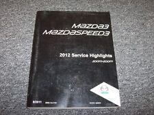 2012 Mazda 3 Mazda3 & Mazdaspeed3 Service Highlights Shop Repair Manual Book
