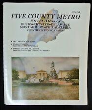 Five County Metro Street Atlas Bucks Montgomery Chester Delaware Philadelphia