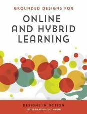 Online and Hybrid Learning Designs in Action by Atsusi Hirumi (2014, Paperback)