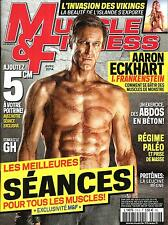 MUSCLE&FITNESS N°318 AVRIL 2014  AARON ECKHART/ BEST SEANCES POUR TS LES MUSCLES