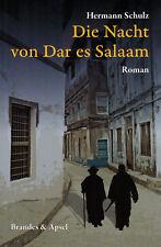 Schulz, Die Nacht von Dar es Salaam, Tanganjika Ostafrika Vorabend 2. Weltkrieg