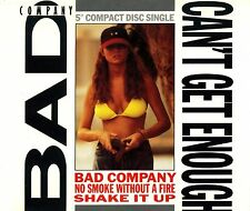 Bad Company: can 't get enough (CD Single)