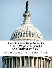 NEW Less Student Debt from the Start: What Role Should the Tax System Play?