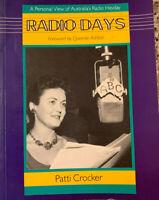 RADIO DAYS Personal View of Australia's Radio Heyday