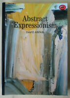 BOOK: Abstract Expressionism World of Art by David Anfam 169 Illustrations, 1990