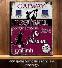 PERSONALISED GALWAY GAA FOOTBALL GAELIC SPORT VINTAGE Metal Sign RS350