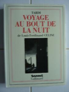 - VOYAGE AU BOUT DE LA NUIT - TARDI,  CELINE,  FUTUROPOLIS -1998