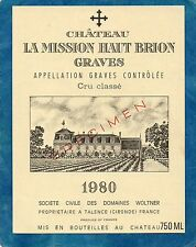 GRAVES 1ER GCC VIEILLE ETIQUETTE CHATEAU LA MISSION HAUT BRION 1980 RARE §13/08§