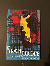 SKATE EUROPE skateboarding book, published in 2000 - Connelly/Davidson