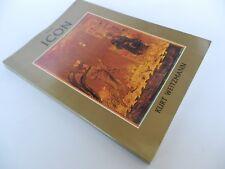 The ICON - Holy Images - Sixth to Fourteenth Century - Kurt Weitzmann