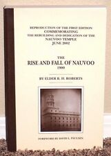 THE RISE AND FALL OF NAUVOO by B.H. Roberts 2002 LDS MORMON 1900 REPRINT BOOK PB