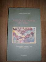 DARIO CAPELLINI - PER QUELL'AMOR DI COSE...N.1 - ED:LUNARIA - ANNO:1992 EN