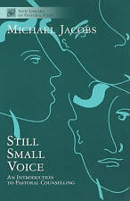 Still Small Voice - An Introduction to Pastoral Counselling: Practical Introduct