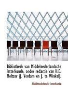 Bibliotheek Van Middelnederlandsche Letterkunde, Onder Redactie Van H.E. Molt...