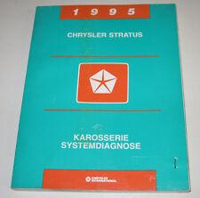 Werkstatthandbuch Chrysler Stratus Karosserie Systemdiagnose 1994!