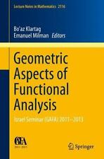 Geometric Aspects of Functional Analysis : Israel Seminar (GAFA) 2011-2013...