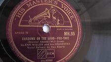 Glenn Miller - 78rpm single 10-inch – His Masters Voice #M.H.95 Shadows On The..