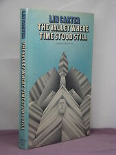 1st, signed to Donald Wollheim, Valley Where Time Stood Still by Lin Carter(1974