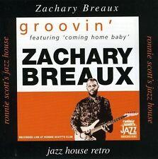 ZACHARY BREAUX - GROOVIN' NEW CD
